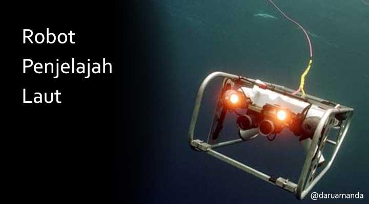 Robot Penjelajah Laut
